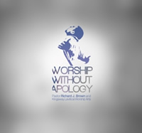 Worship Without Apology