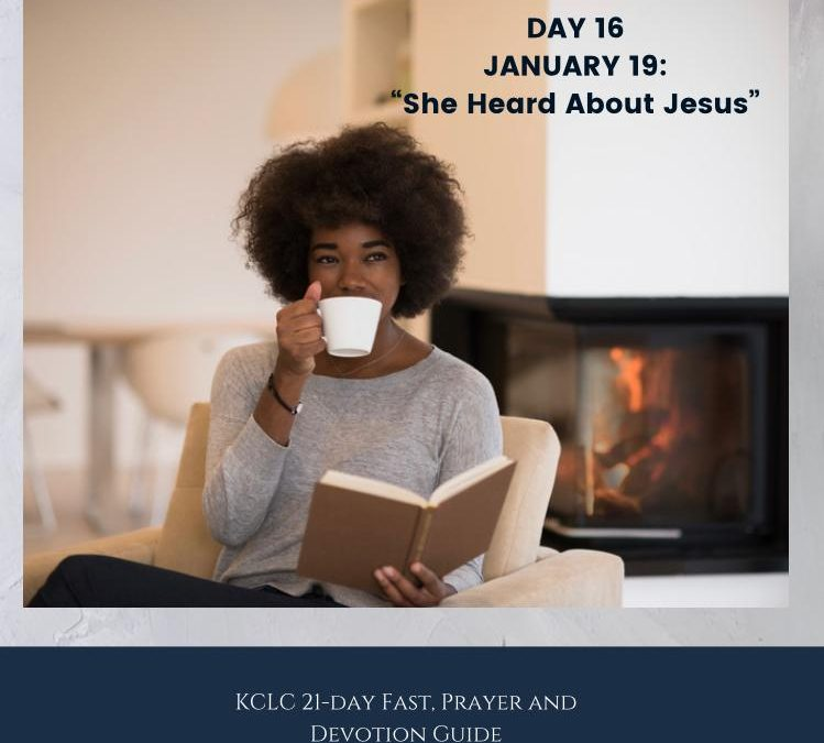 Kingsway 21-day Fast, Prayer and Devotion Guide – Day 16