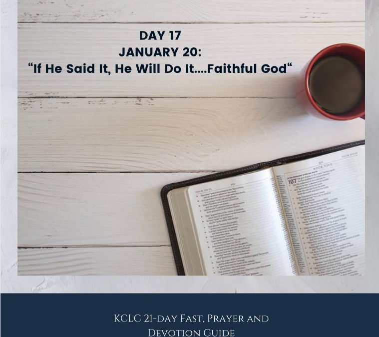 Kingsway 21-day Fast, Prayer and Devotion Guide – Day 17