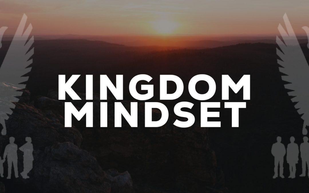 """Sermon Notes // Sunday April 11th // """"Kingdom Mindset"""""""