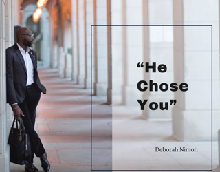 "Week 10 Devotion – April 5, 2021 – ""He Chose You"""
