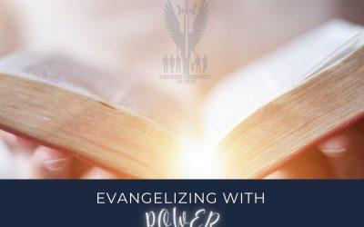 Week 22 Devotion // Evangelizing with Power
