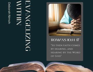 """Week 21 Devotion:  """"Evangelizing Within"""""""